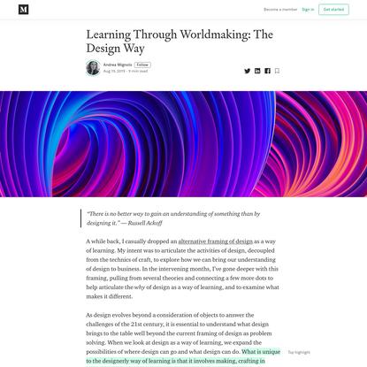 Learning Through Worldmaking: The Design Way - Andrea Mignolo - Medium