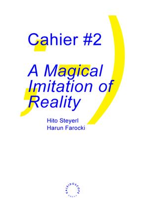 A-Magical-Imitation-of-Reality-Hito-Steyerl.pdf