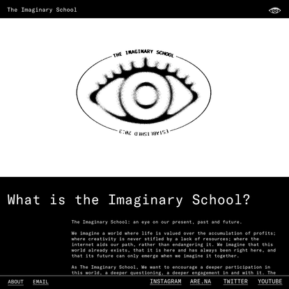 The Imaginary School - What is the Imaginary School?