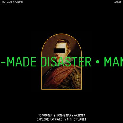MAN-MADE DISASTER