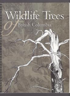 Wildlife Trees of British Columbia