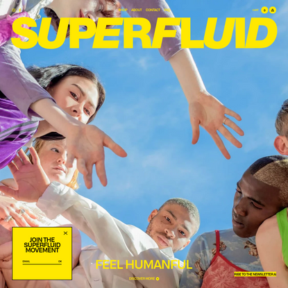 Superfluid   Products are tools, we are beauty