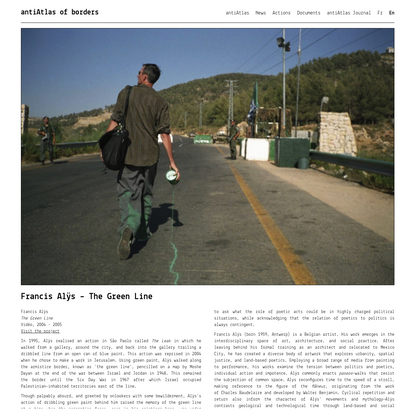 Francis Alÿs - The Green Line - antiAtlas of borders