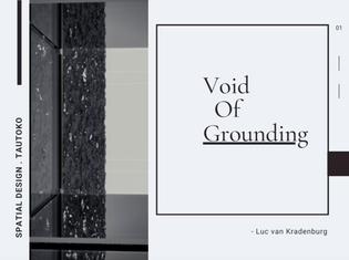 VOID OF GROUNDING - Luc van Kradenburg