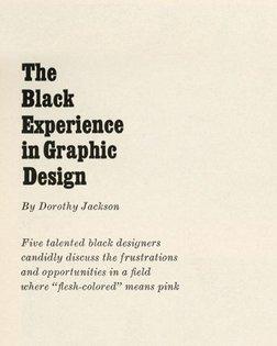 """The Black Experience in Graphic Design"" by Dorothy Jackson, Print Magazine Vol. 22, No. 6, New York, Nov/Dec 1968. #BillHow..."