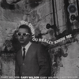 Gary Wilson 'You Think You Really Know Me' (1977)