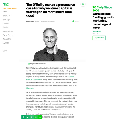Tim O'Reilly makes a persuasive case for why venture capital is starting to do more harm than good | TechCrunch