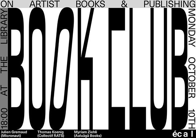 Kicking off this years Book Club events at ECAL with an evening on artist books & publishing - Poster by me, typeface MonoMono by @simon.mager