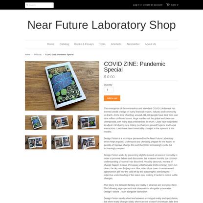 COVID ZINE: Pandemic Special – Near Future Laboratory Shop