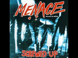 Menace - Best Of: Screwed Up (Full Album)