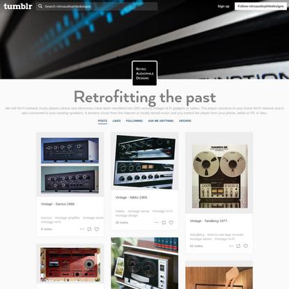 Retrofitting the past