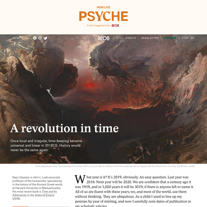 When time became regular and universal, it changed history - Paul J Kosmin   Aeon Essays