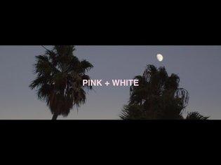 Frank Ocean - Pink + White (music video)