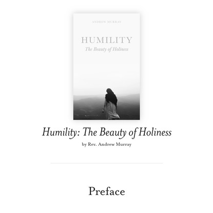 Humility: The Beauty of Holiness, by Andrew Murray | The Christian Discipleship Library
