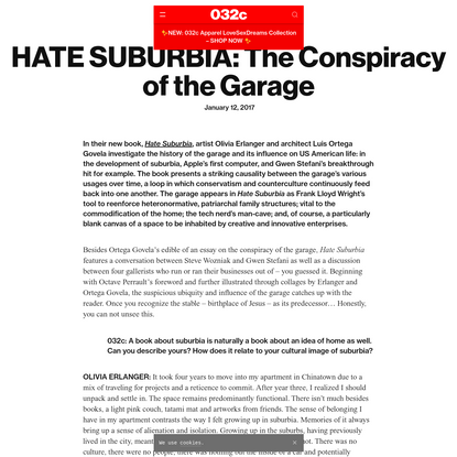HATE SUBURBIA: The Conspiracy of the Garage - 032c