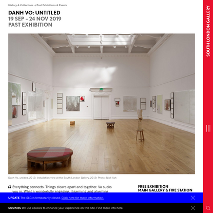 Danh Vo: untitled - South London Gallery