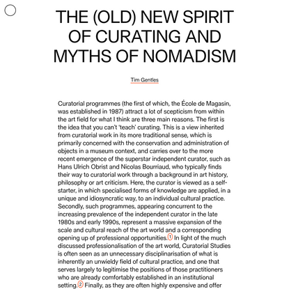 The (Old) New Spirit of Curating and Myths of Nomadism