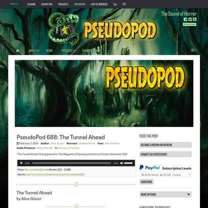 PseudoPod 688: The Tunnel Ahead - PseudoPod
