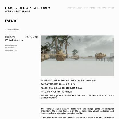 HARUN FAROCKI: PARALLEL I-IV - GAME VIDEO/ART. A SURVEY