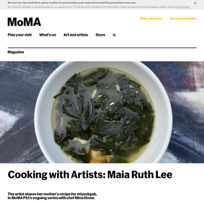 Cooking with Artists: Maia Ruth Lee   Magazine   MoMA