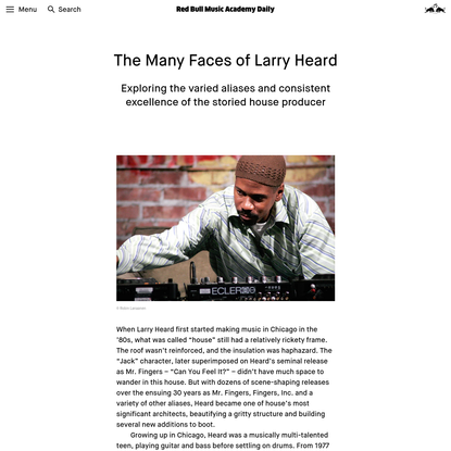 The Many Faces of Larry Heard   Red Bull Music Academy Daily