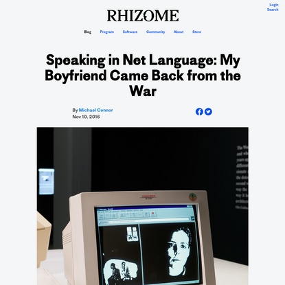 Speaking in Net Language: My Boyfriend Came Back from the War