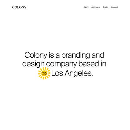 Colony | Studio | Los Angeles Branding & Design Company