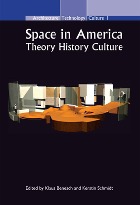 klaus-benesch-space-in-america-theory-history-culture.pdf