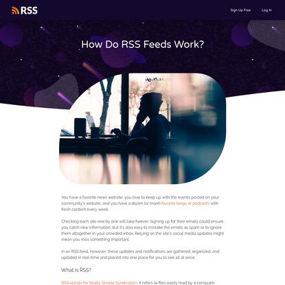 How Do RSS Feeds Work?   RSS.com Podcasting