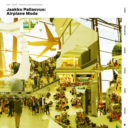 KOHTA - Jaakko Pallasvuo: Airplane Mode