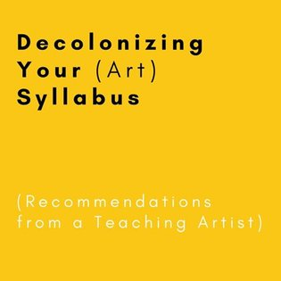 """Hey Everyone, I was seeing a lot of posts about """"Decolonizing your Syllabus"""" but not enough about how to actually do it, so ..."""