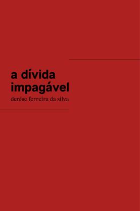 a-di-vida-impaga-vel-denise-ferreira-da-silva.pdf
