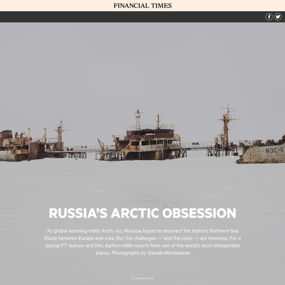 Russia's Arctic Obsession - Financial Times