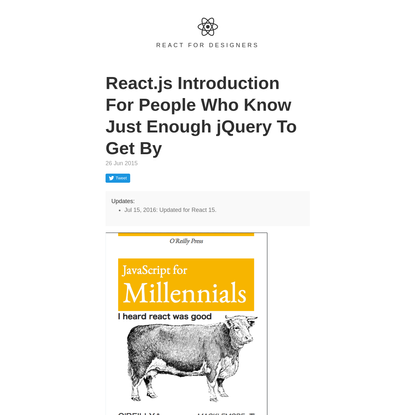 React.js Introduction For People Who Know Just Enough jQuery To Get By