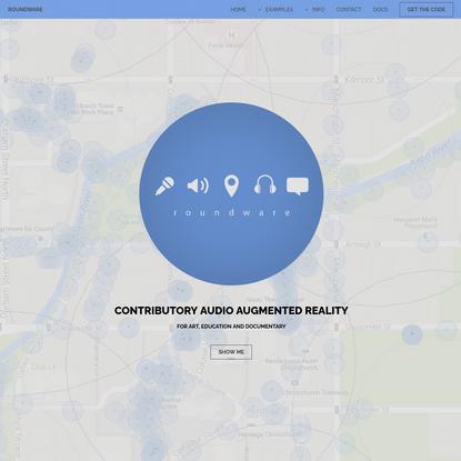 Roundware: Contributory Audio Augmented Reality