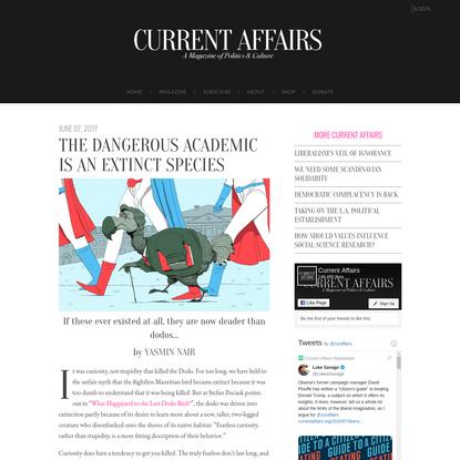 The Dangerous Academic is an Extinct Species | Current Affairs