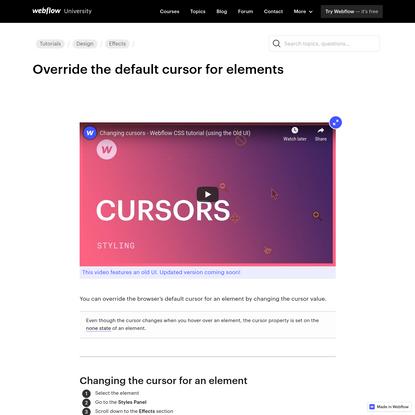 Override thedefault cursor for elements | Webflow University