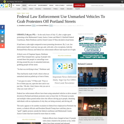 Federal Law Enforcement Use Unmarked Vehicles To Grab Protesters Off Portland Streets