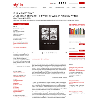 It Is Almost That: A Collection of Image+Text Work - Siglio Press