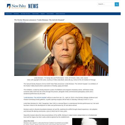 """The Dorsky Museum announces """"Linda Montano: The Art/Life Hospital"""""""