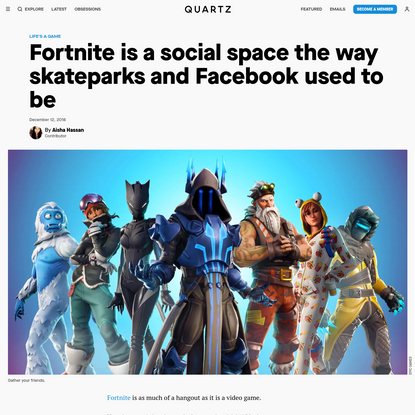 Fortnite is a social space the way skateparks and Facebook used to be