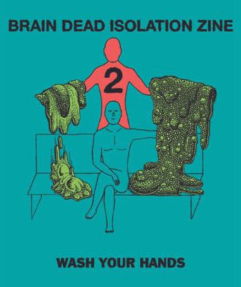 Brain Dead Isolation Zine