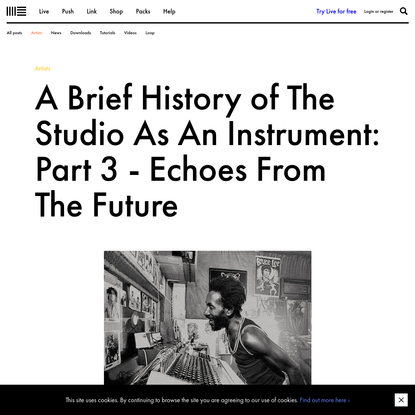 A Brief History of The Studio As An Instrument: Part 3   Ableton