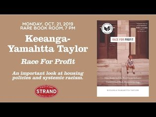 Keeanga-Yamahtta Taylor | Race For Profit