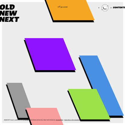 OLD/NEW/NEXT : Adjacent Issue 6