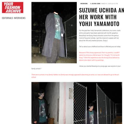 SUZUME UCHIDA AND HER WORK WITH YOHJI YAMAMOTO