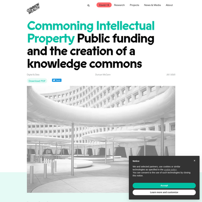 Commoning Intellectual Property: Public funding and the creation of a knowledge commons