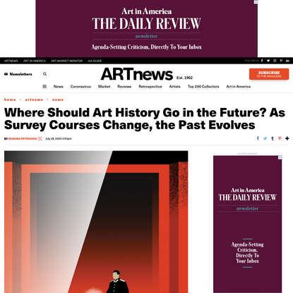 Where Should Art History Go in the Future? As Survey Courses Change, the Past Evolves