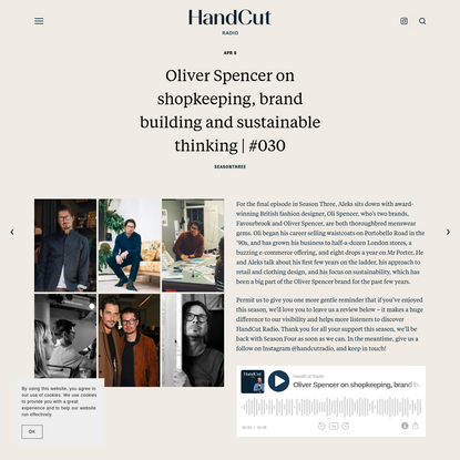 Oliver Spencer on shopkeeping, brand building and sustainable thinking | #030 - HandCut Radio