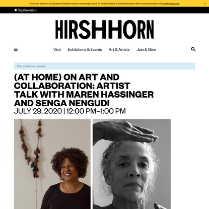 (At Home) On Art and Collaboration: Artist Talk with Maren Hassinger and Senga Nengudi - Hirshhorn Museum and Sculpture Gard...